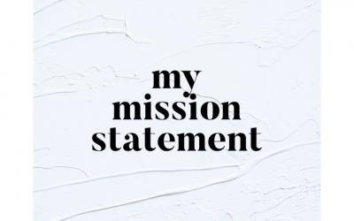 My Mission Statement